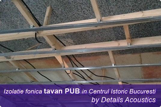 Izolatie_fonica_tavan_pub_centrul_istoric_bucuresti-min